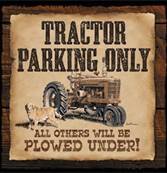 tractor parking only sign